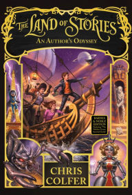 An Author's Odyssey (The Land of Stories Series #5) An Author's Odyssey (B&N Exclusive Edition) (The Land of Stories Series #5) by Chris Colfer