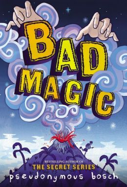 Bad Magic 260x420 Pseudonymous Bosch