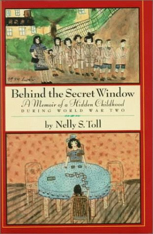 Behind the Secret Window by Nelly S. Toll