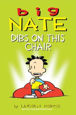Big Nate Dibs On This Chair_Lincoln Peirce