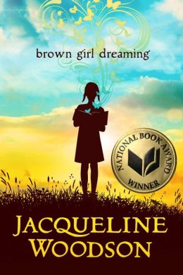 Brown Girl Dreaming_ Jacqueline Woodson