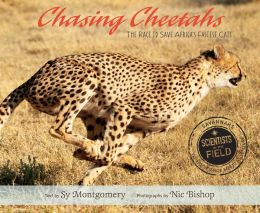 Chasing Cheetahs- The Race to Save Africa's Fastest Cat