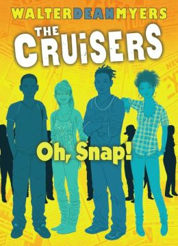 Cruises_Oh-Snap_WalterDeanMyers