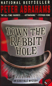 Down the Rabbit Hole (Echo Falls Series #1) by Peter Abrahams