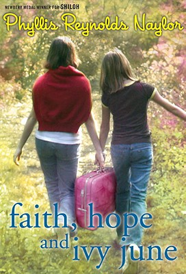 Faith-Hope-and-Ivy-June_Phyllis-Reynolds-Naylor