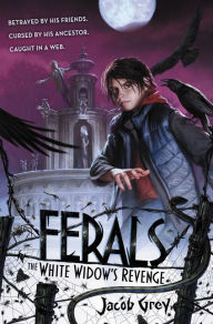 ferals-3-the-white-widows-revenge-by-jacob-grey