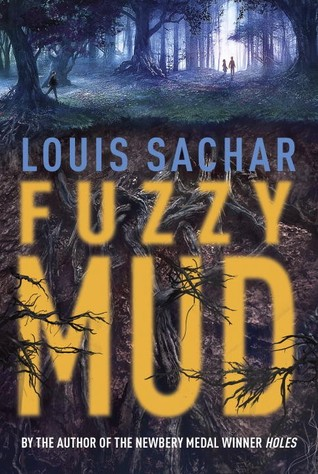 Fuzzy Mud_Louis Sachar