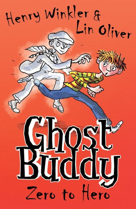 Ghost Buddy Zero to Hero Henry Winkler Lin Oliver