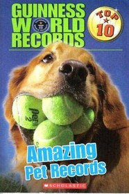 Guiness World Records Amazing Pet Records