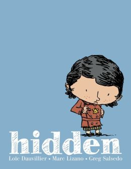 Hidden- A Child's Story of the Holocaust