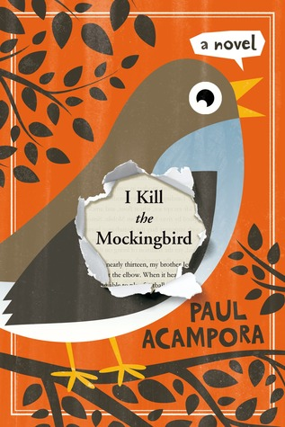 I Kill the Mockingbird_Paul Acampora