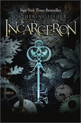 Incarceron Catherine Fisher