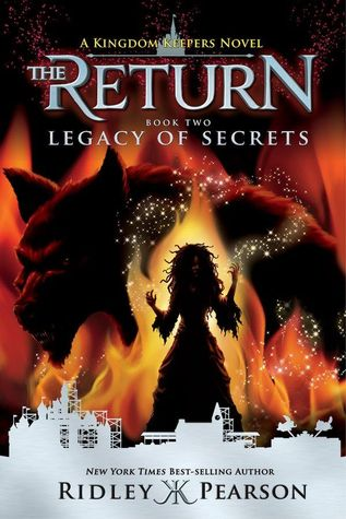 Legacy of Secrets (Kingdom Keepers- The Return #2) by Ridley Pearson