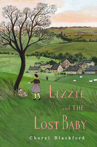 Lizzie and the Lost Baby by Cheryl Blackford