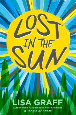 Lost in the Sun_Lisa Graff