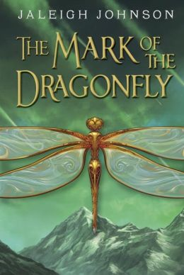 Mark of the Dragonfly_Jaleigh-Johnson