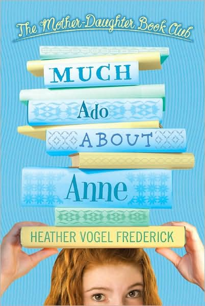 Much-Ado-About-Anne_Heather-Vogel-Frederick