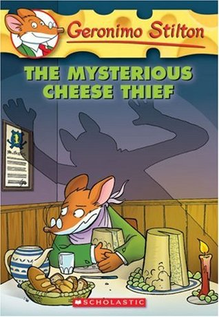 Mysterious Cheese Thief Geronimo Stilton