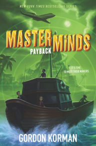 Payback (Masterminds Series #3) by Gordon Korman