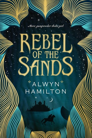 Rebel of the Sands_Alywyn Hamilton