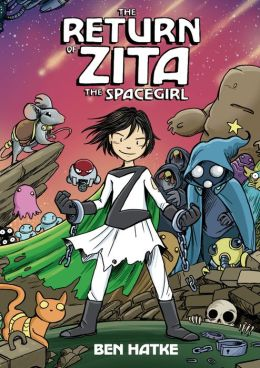 Return of Zita the Spacegirl_Ben Hatke