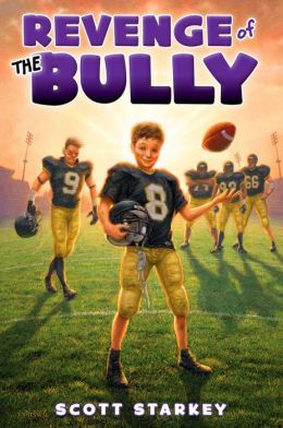 Revenge of the Bully 260x420 Scott Starkey