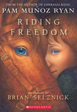Riding Freedom Pam Munoz Ryan