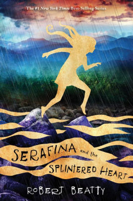 Serafina and the Splintered Heart_Robert Beatty
