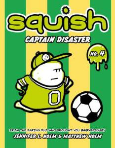 Squish-Captain-Disaster_Jennifer-Holm