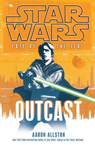Star Wars Fate of the Jedi Outcast Aaron Allston
