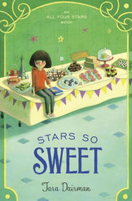 Stars So Sweet- An All Four Stars Book by Tara Dairman