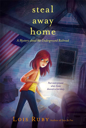 steal-away-home-by-lois-ruby