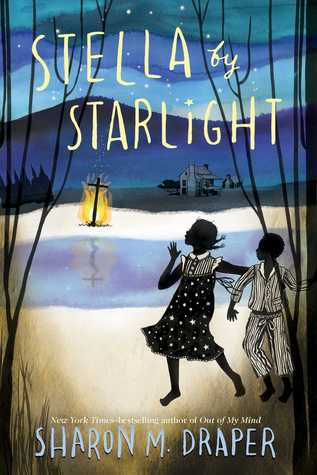 Stella by Starlight by Sharon M Draper