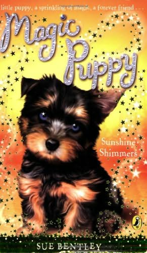 Sunshine Shimmers Magic Puppy Sue Bentley