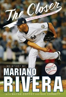 The Closer Mariano Rivera