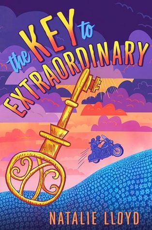 The Key to Extraordinary by Natalie Lloyd