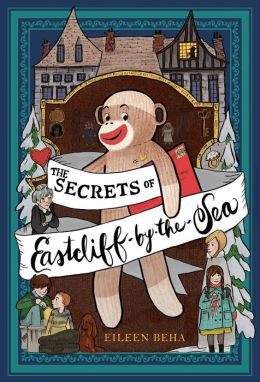 The Secrets of Eastcliff-by-the-Sea Eileen Beha