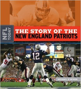 The Story of the New England Patriots_Michael-OHearn