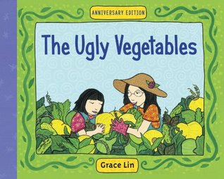 The Ugly Vegetables Grace Lin