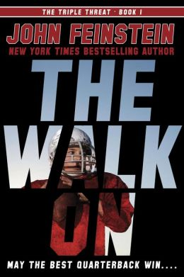 The Walk On_John Feinstein