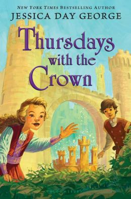 Thursdays with the Crown_Jessica Day George