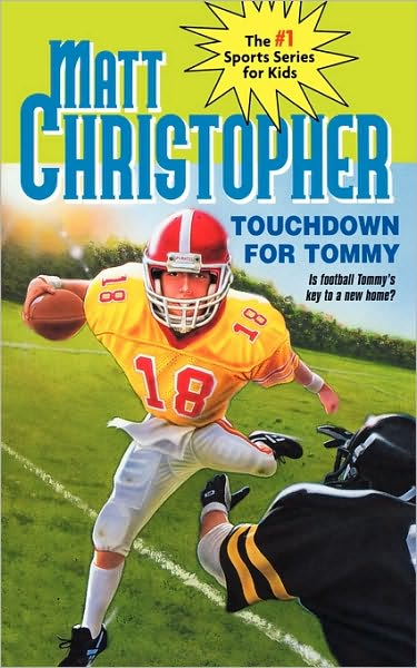 Touchdown for Tommy_Matt Christopher