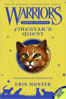 Warriors Firestars Quest_Erin Hunter