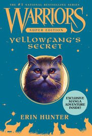 Warriors Super Edition- Yellowfang's Secret