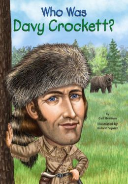 Who Was Davy Crockett_Gail Herman