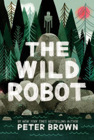 Wild Robot_Peter Brown