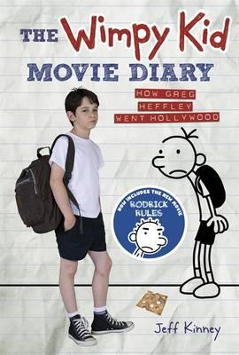 Wimpy Kid Movie Diary How Greg Heffley Went Hollywood