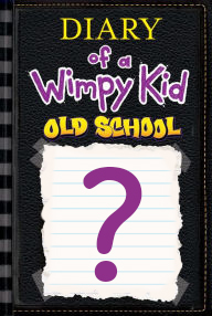 Wimpy Kid Old School Book
