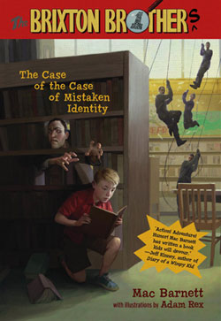 The first Brixton Brothers book: The Case of the Case of Mistaken Identity