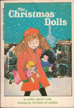 The Christmas Dolls by Carol Beach York